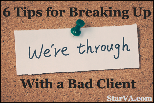 6 Tips for Breaking Up With a Bad Client